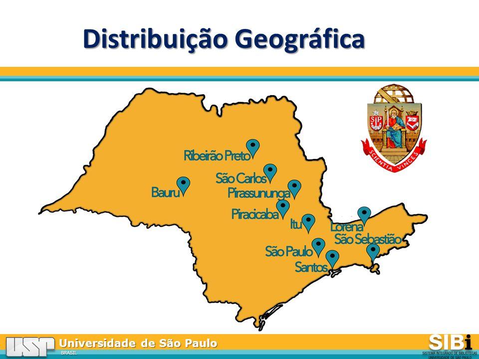 Universidade de São Paulo BRASIL Distribuição Geográfica