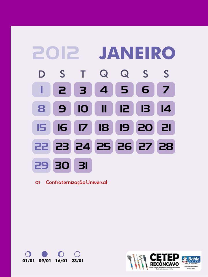 01 a 031ª Jornada Pedagógica 13 Início do Ano Letivo 20 a 22Recesso Carnaval 10 DIAS LETIVOS