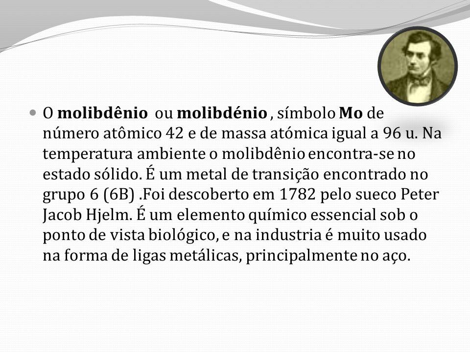 O molibdênio ou molibdénio, símbolo Mo de número atômico 42 e de massa atómica igual a 96 u.