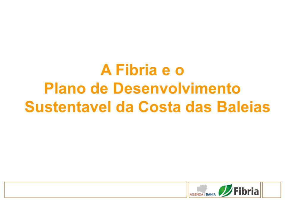 A Fibria e o Plano de Desenvolvimento Sustentavel da Costa das Baleias