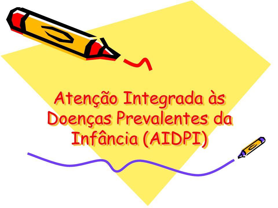 Atenção Integrada às Doenças Prevalentes da Infância (AIDPI)