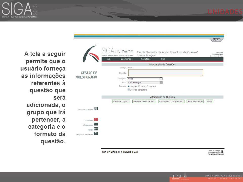 A tela a seguir permite que o usuário forneça as informações referentes à questão que será adicionada, o grupo que irá pertencer, a categoria e o form