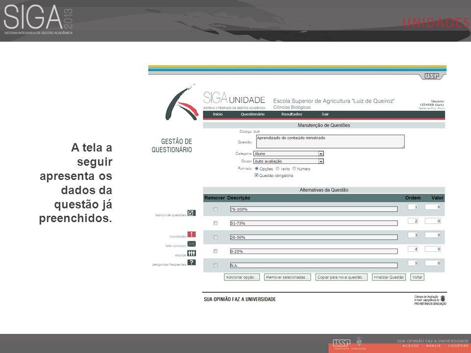A tela a seguir apresenta os dados da questão já preenchidos.
