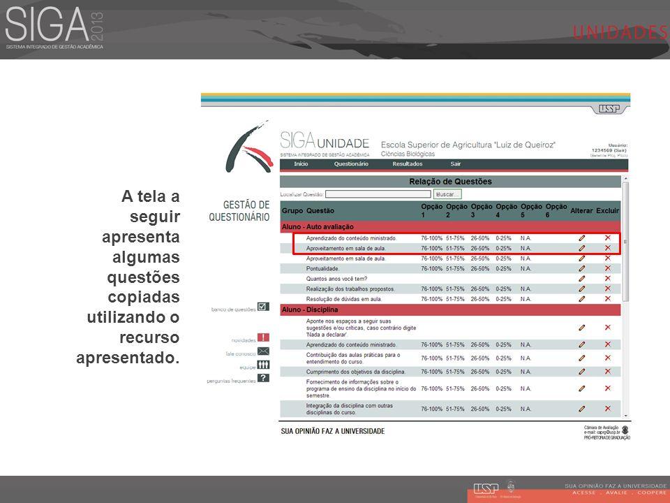 A tela a seguir apresenta algumas questões copiadas utilizando o recurso apresentado.