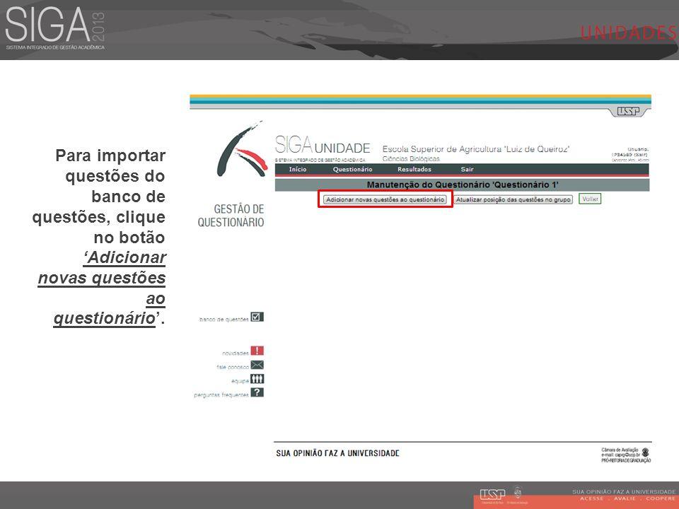 Para importar questões do banco de questões, clique no botão Adicionar novas questões ao questionário.