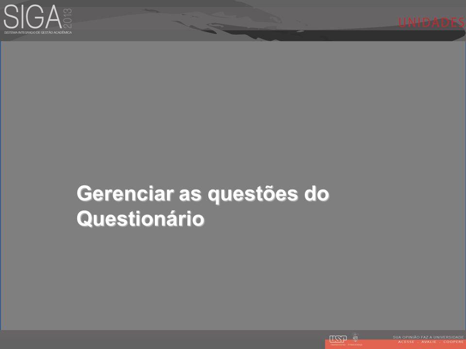 Gerenciar as questões do Questionário