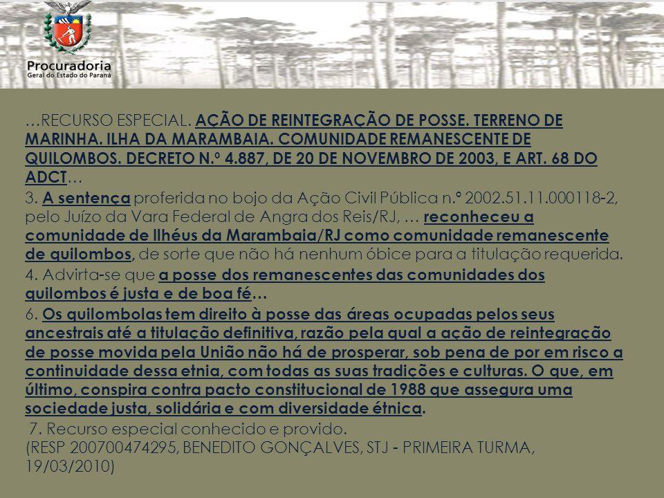 …RECURSO ESPECIAL.AÇÃO DE REINTEGRAÇÃO DE POSSE. TERRENO DE MARINHA.