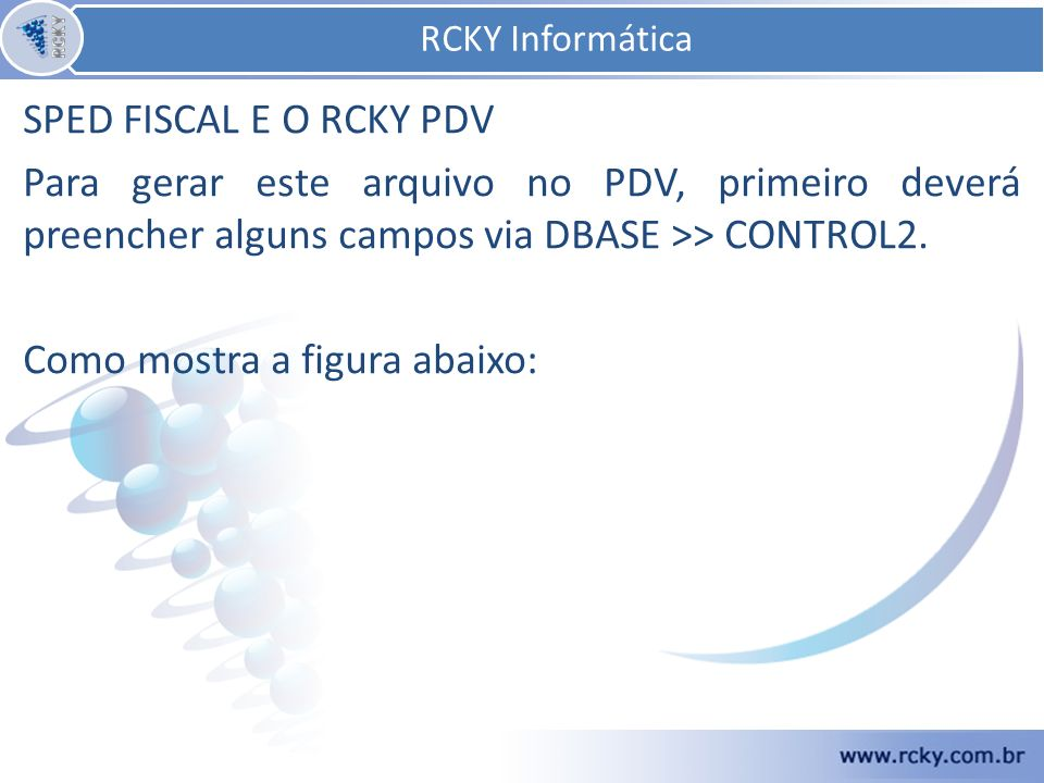 Nesta apresentação foi abordado o assunto relacionado ao titulo do sistema RCKY. RCKY Informática