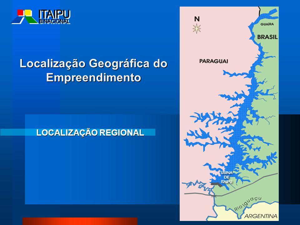 Localização Geográfica do Empreendimento LOCALIZAÇÃO REGIONAL