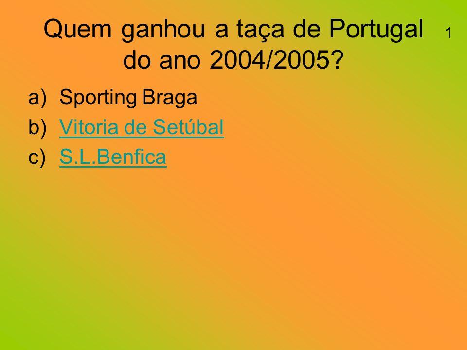 Quem ganhou a taça de Portugal do ano 2004/2005.