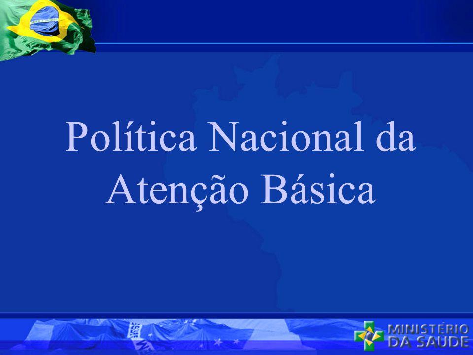 Política Nacional da Atenção Básica