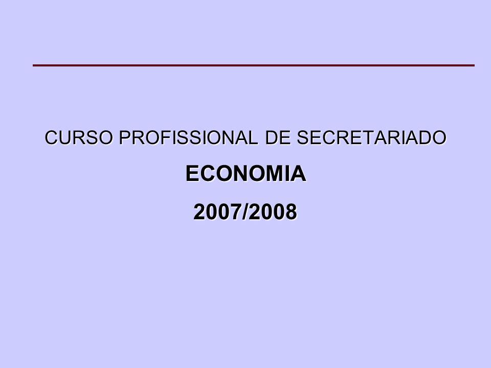 CURSO PROFISSIONAL DE SECRETARIADO ECONOMIA2007/2008