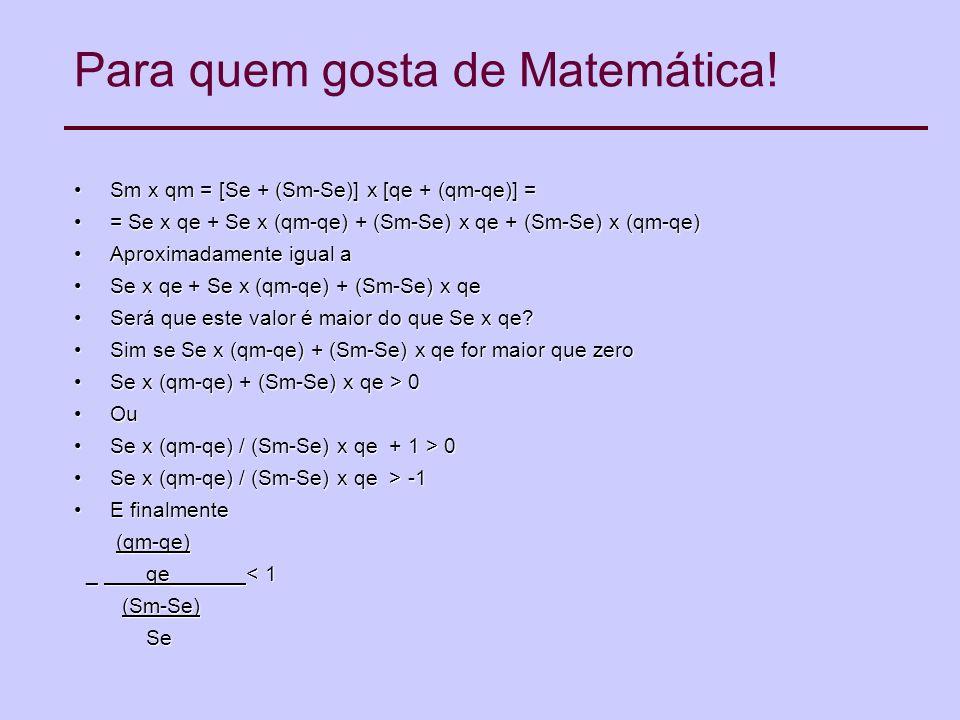 Para quem gosta de Matemática.