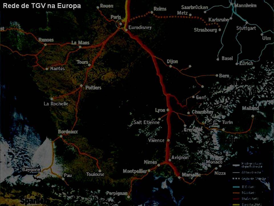 TAV - Trecho Rio - São Paulo e demais trajetos em estudo Rede de TGV na Europa A tecnologia do TGV foi adotada por vários outros países: - Thalys, lig