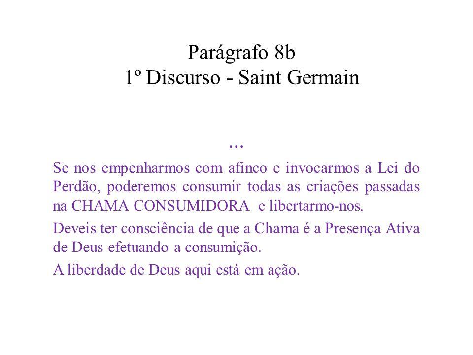 Parágrafo 8b 1º Discurso - Saint Germain...