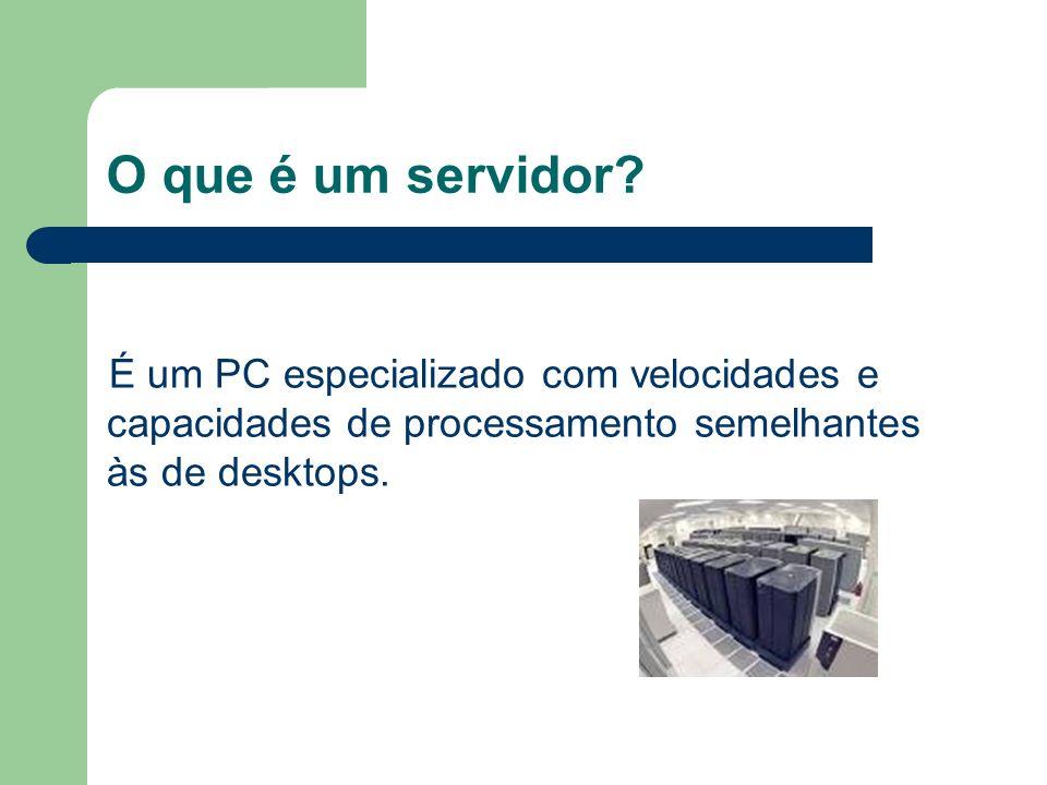 O que é um servidor.