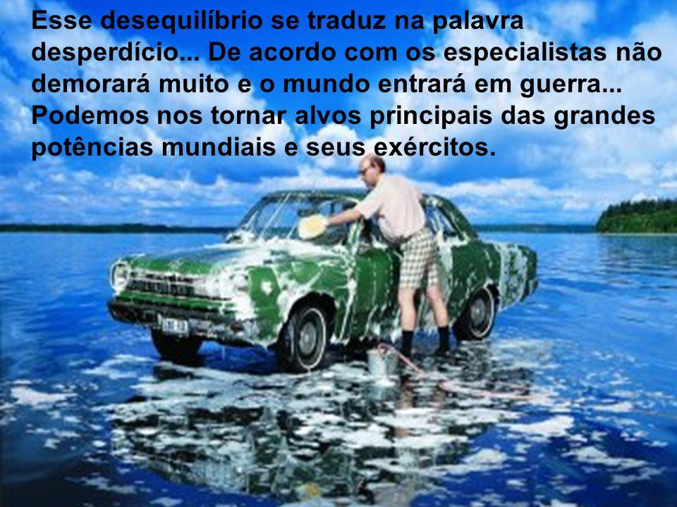O Brasil possui 12% de toda água doce disponível no planeta...