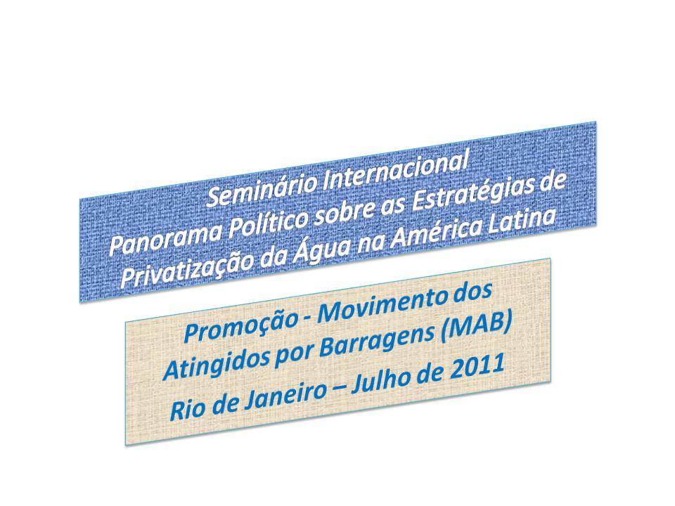 Operadores de Saneamento – Brasil Operadores Nº de Municípios Operados % Municípios Operados Estaduais3.85669 Municipais1.51027 Privados1994 Fonte: Agência Nacional de Águas - ANA - 2010