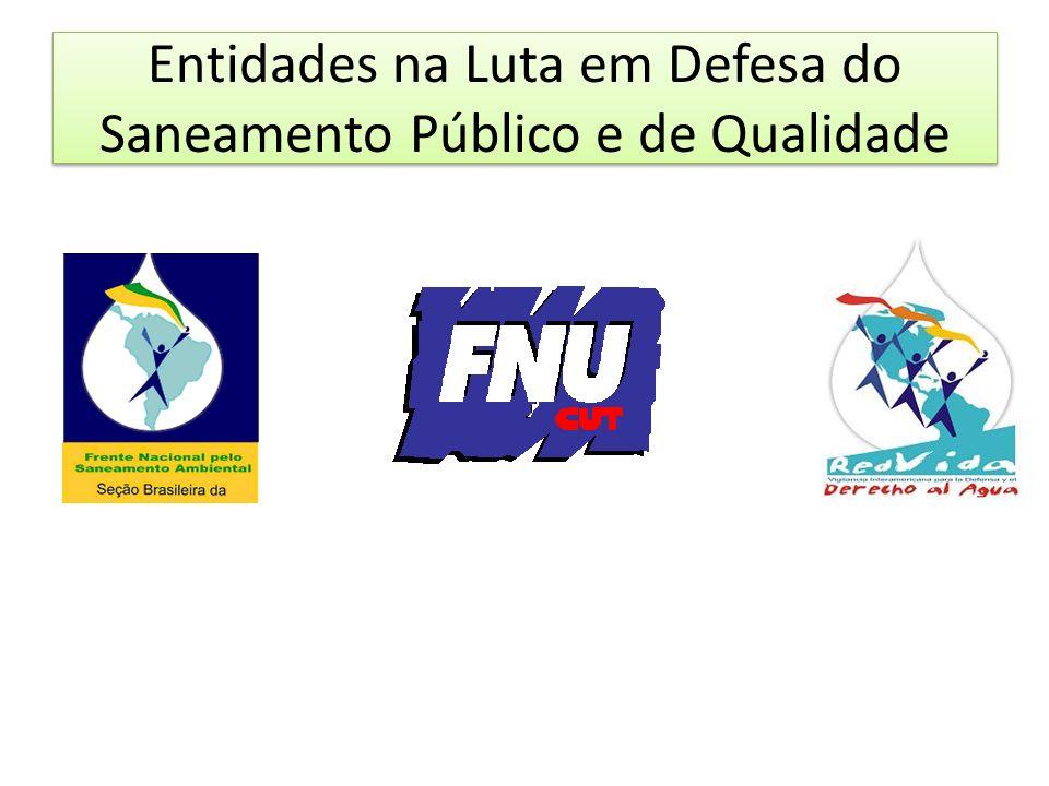 Federação Nacional dos Urbanitários – FNU/CUT Entidade Sindical Nacional que representa cerca de 200 mil trabalhadores brasileiros dos setores de energia, saneamento, gás e meio ambiente.