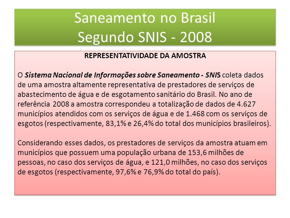 Principais Privatizações do Saneamento no Brasil MunicípioEmpresa Campo Grande/MSÁguas de Guariroba Manaus/AMÁguas do Amazonas Joinville/SCÁguas de Joinville Niterói/RJÁguas de Niteroi Obs.: A empresa Saneatins (Companhia de Saneamento de Saneatins) é responsável pelo abastecimento de 129 municípios dos Estados de Tocantins e Pará Fonte: Agência Nacional de Águas - ANA – 2010