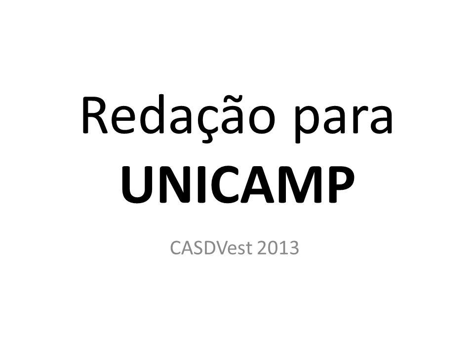 Redação para UNICAMP CASDVest 2013