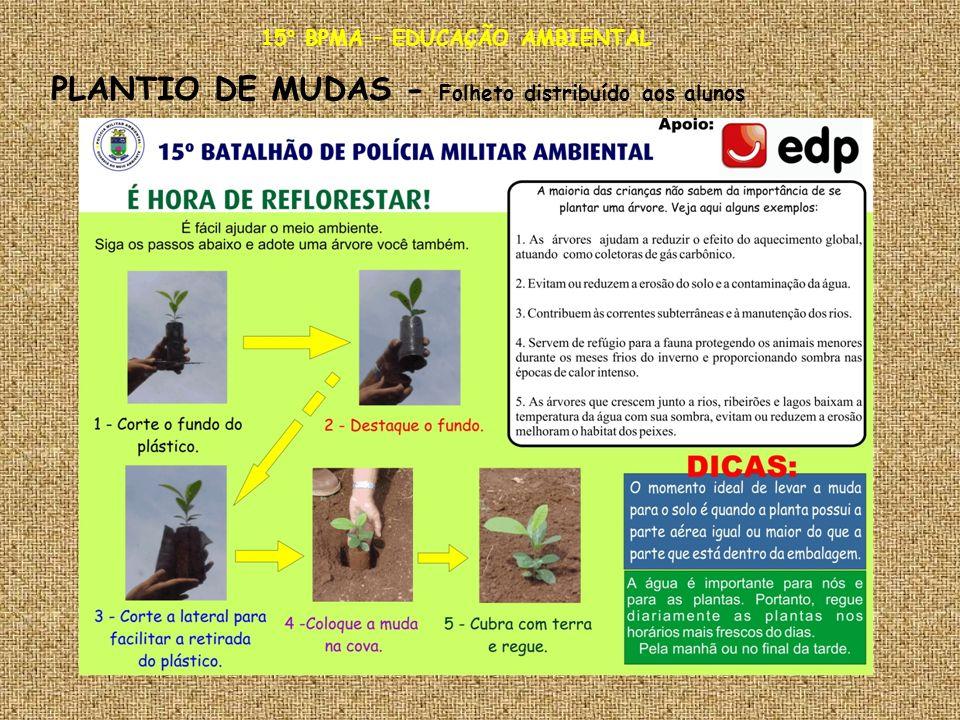 15° BPMA – EDUCAÇÃO AMBIENTAL PLANTIO DE MUDAS - Folheto distribuído aos alunos