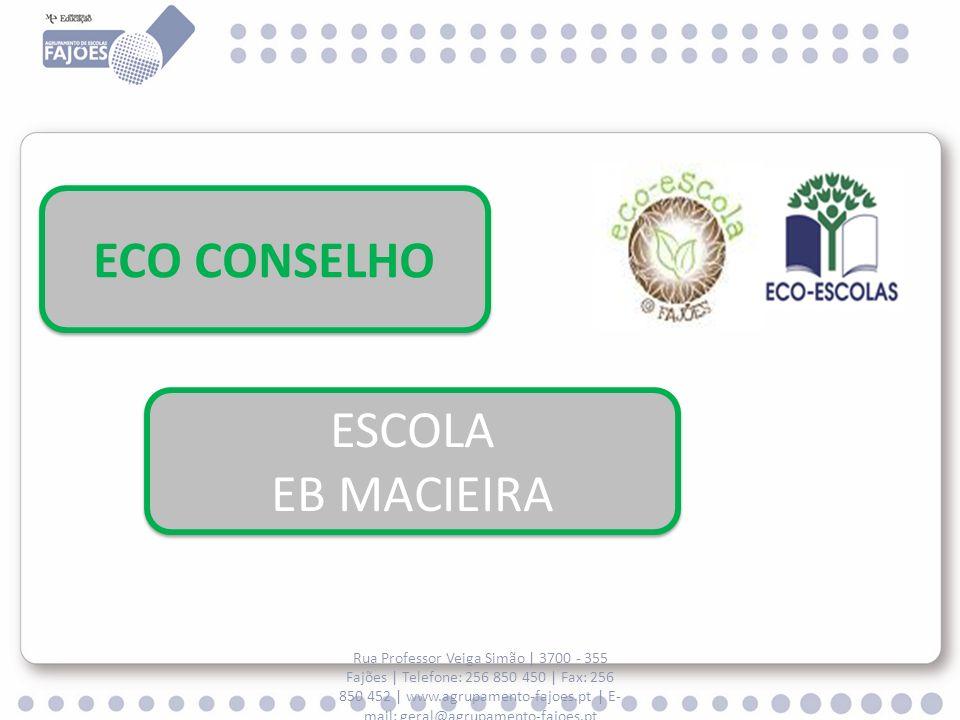 Rua Professor Veiga Simão   3700 - 355 Fajões   Telefone: 256 850 450   Fax: 256 850 452   www.agrupamento-fajoes.pt   E- mail: geral@agrupamento-fajo