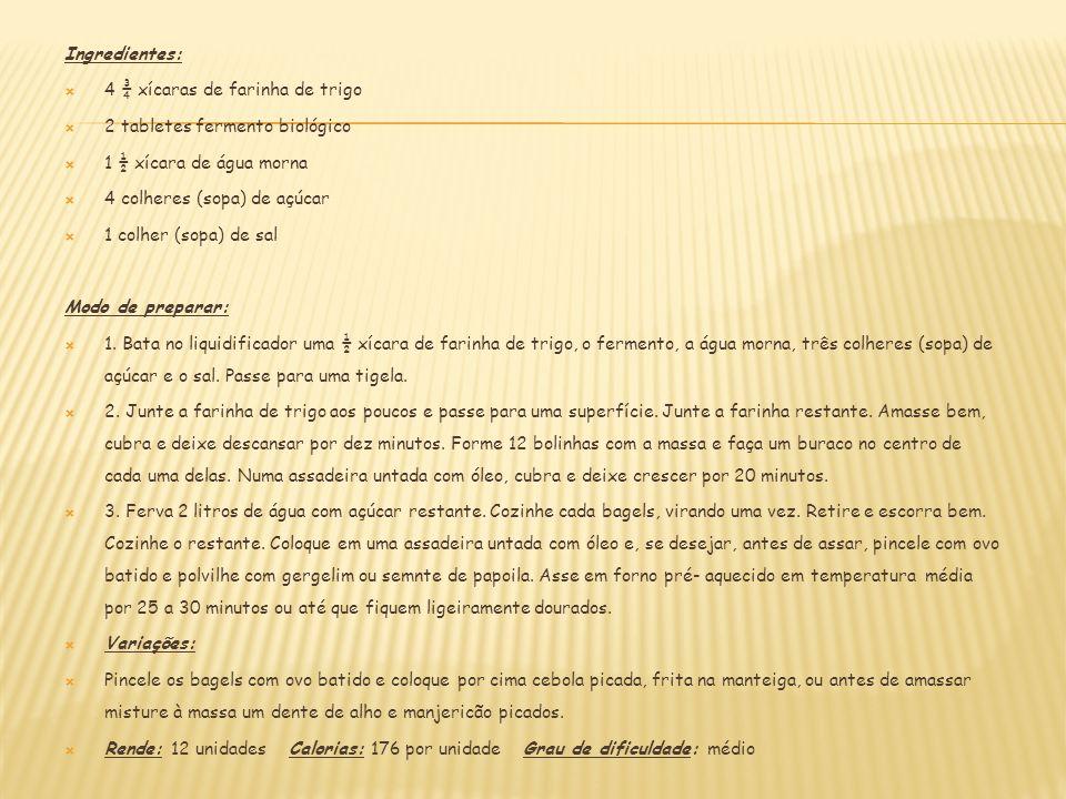 Ingredientes: 4 ¾ xícaras de farinha de trigo 2 tabletes fermento biológico 1 ½ xícara de água morna 4 colheres (sopa) de açúcar 1 colher (sopa) de sa