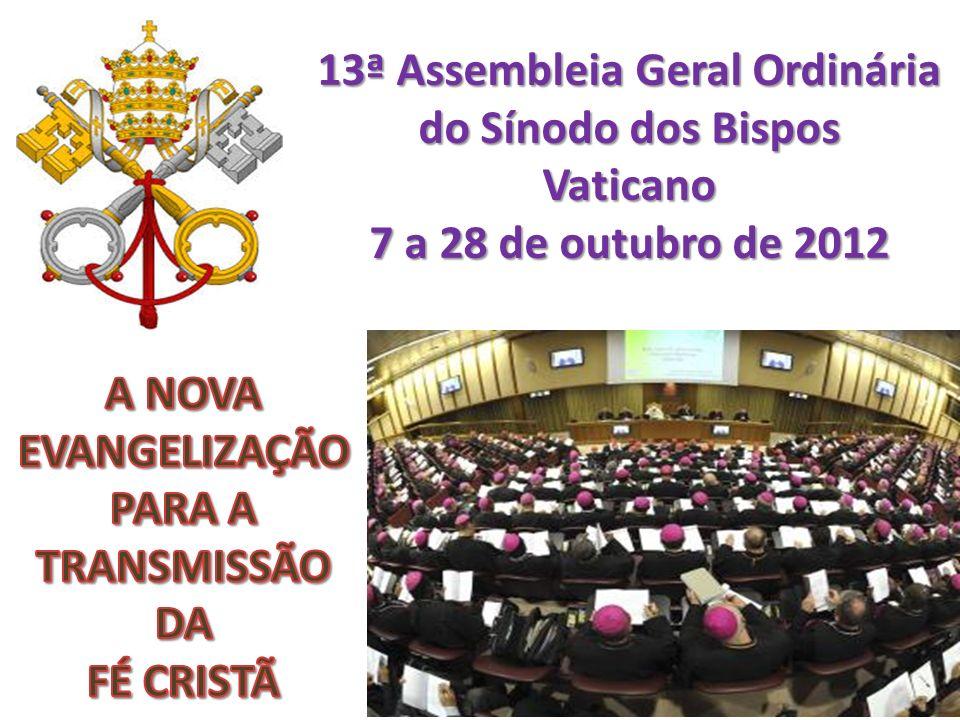 13ª Assembleia Geral Ordinária do Sínodo dos Bispos Vaticano 7 a 28 de outubro de 2012