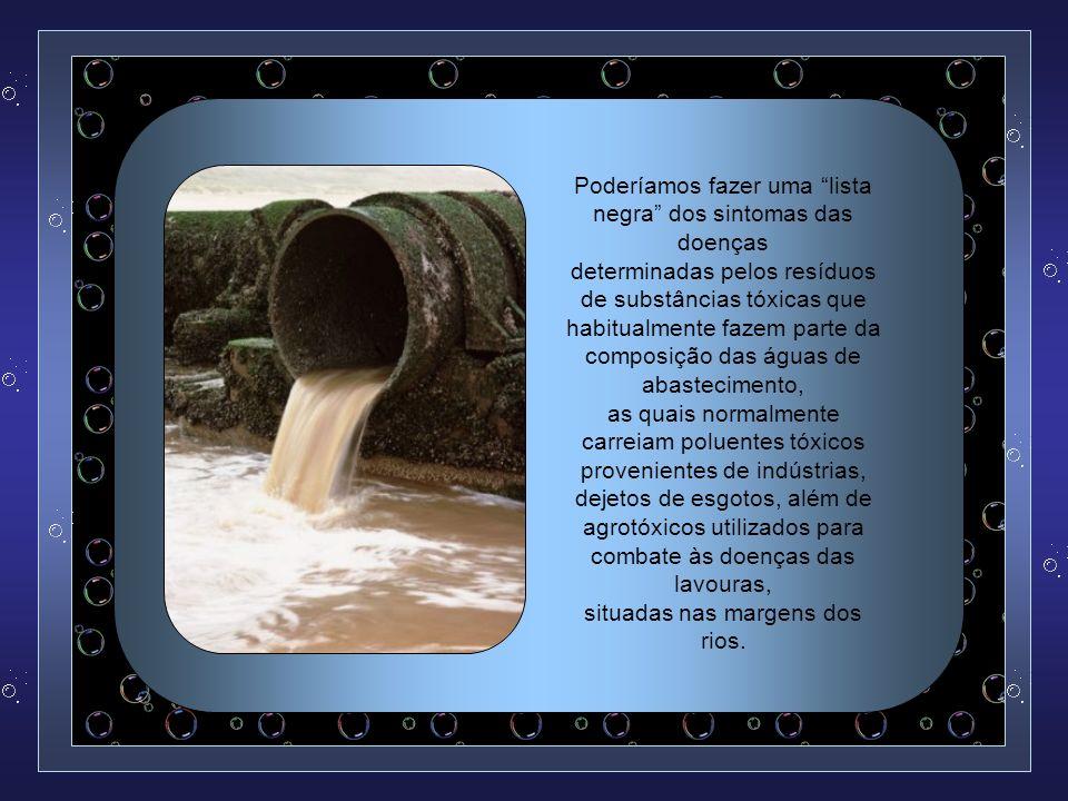 A título de ilustração, cabe-nos mencionar o fato conhecido de que as principais fontes de contaminação do organismo pelo alumínio são, principalmente