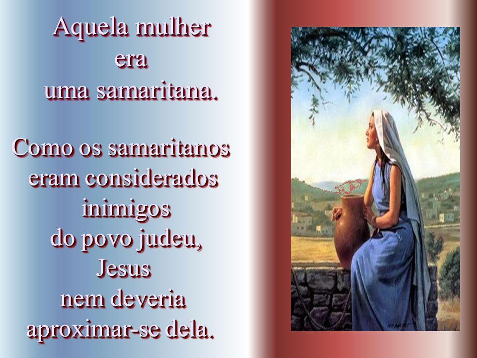 Junto àquele poço, Jesus aproveitou pra mostrar que veio ao mundo trazer Jesus aproveitou pra mostrar que veio ao mundo trazer Junto àquele poço, Jesu