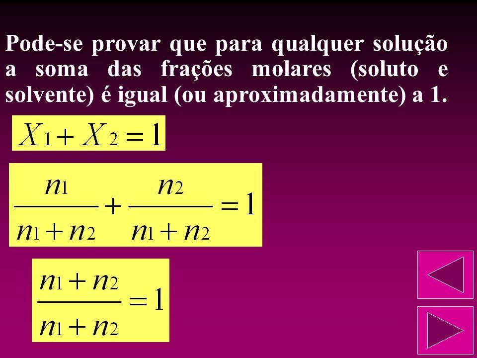 Fração molar do solvente (X 2 ): é a razão estabelecida entre o número de moles do solvente (n 2 ) e o número de moles da solução (n).