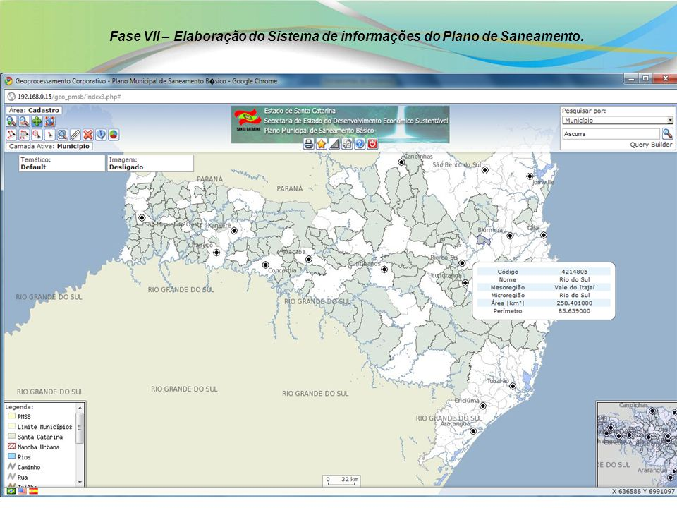 Base Cartográfica do Estado: EPAGRI (IBGE nas escalas 1:50.000 e 1:100.000); SDS (Regiões Hidrográficas e Micro Bacias); Físico-Político (IBGE); Ortoimagens (CBERS II HCR); Bases Setoriais do Plano (CDP).