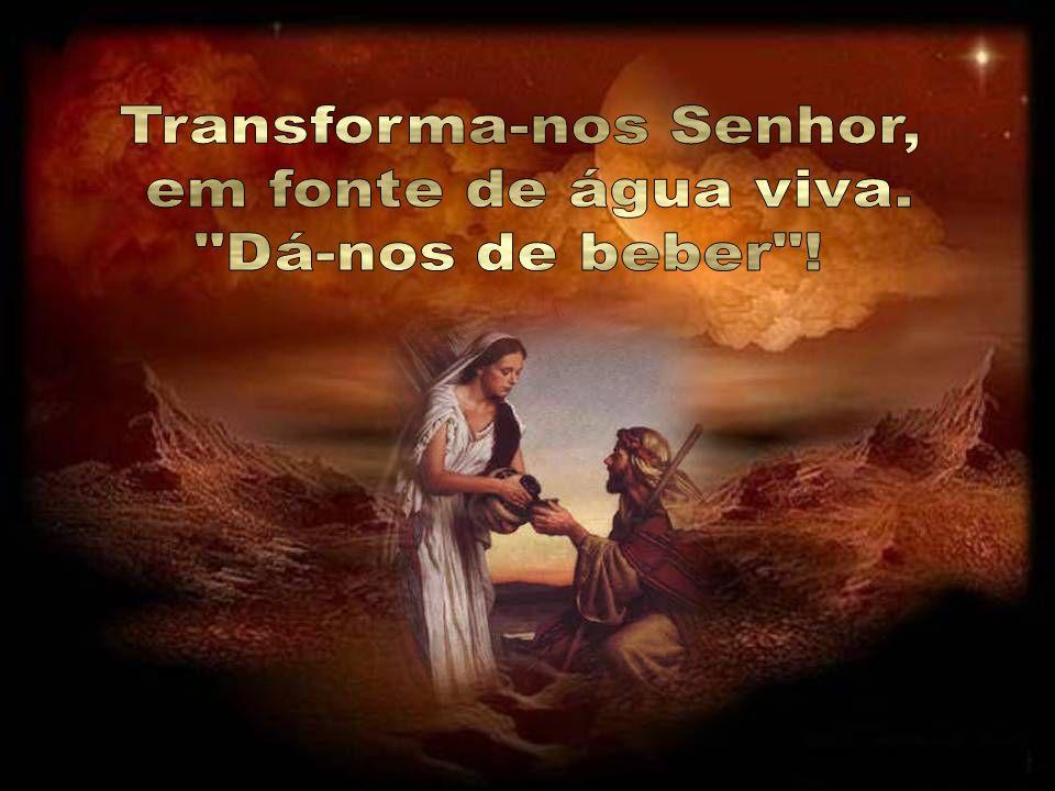 Cristo, referindo-se a água capaz de saciar a sede de uma vez para sempre, refere-se à transformação que realiza em cada homem a participação da vida
