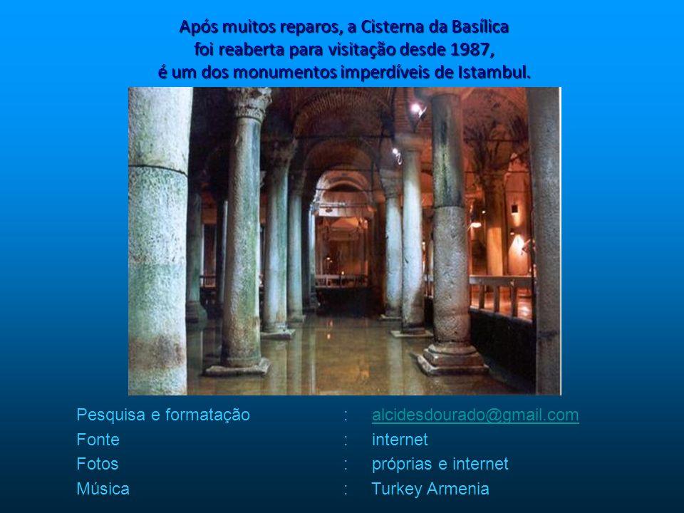 A cisterna ficou lacrada durante um período, após a conquista do Otomanos no séc. XV, talvez por temor de envenenamento. Foi redescoberta no séc. XVI.