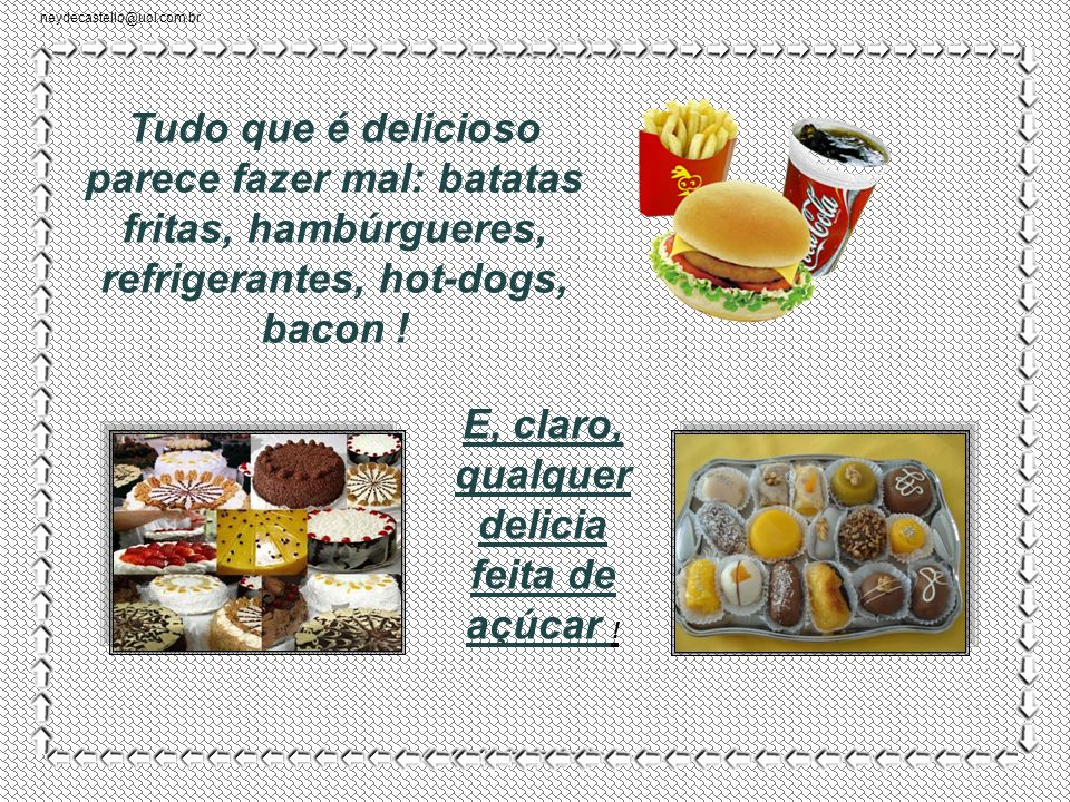 neydecastello@uol.com.br A última moda em alimentação é a quinoa. Provém dos Andes e é considerada completa em termos nutricionais. Tem sabor de nada.