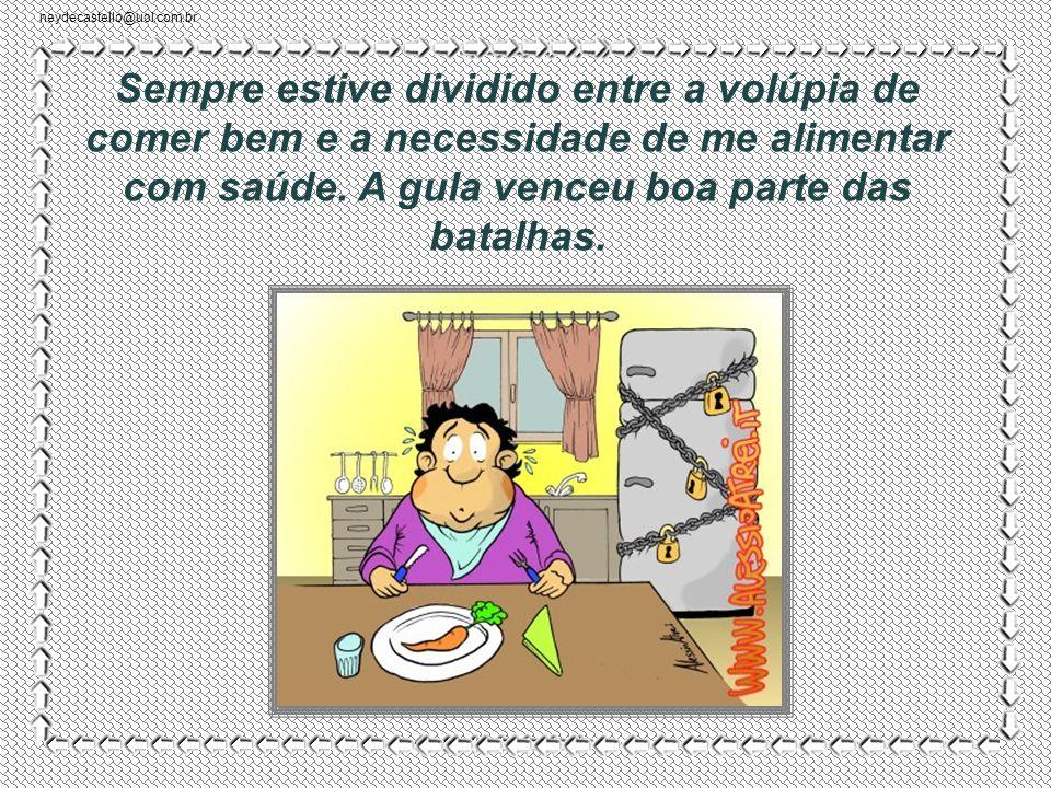 neydecastello@uol.com.br Walcyr Carrasco CLICAR