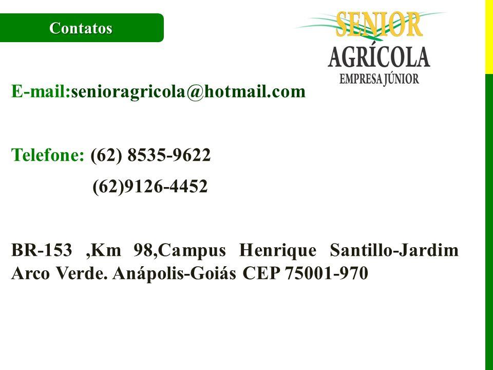 E-mail:senioragricola@hotmail.com Telefone: (62) 8535-9622 (62)9126-4452 BR-153,Km 98,Campus Henrique Santillo-Jardim Arco Verde. Anápolis-Goiás CEP 7