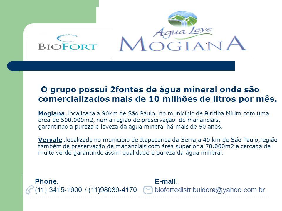 O grupo possui 2fontes de água mineral onde são comercializados mais de 10 milhões de litros por mês. Mogiana,localizada a 90km de São Paulo, no munic