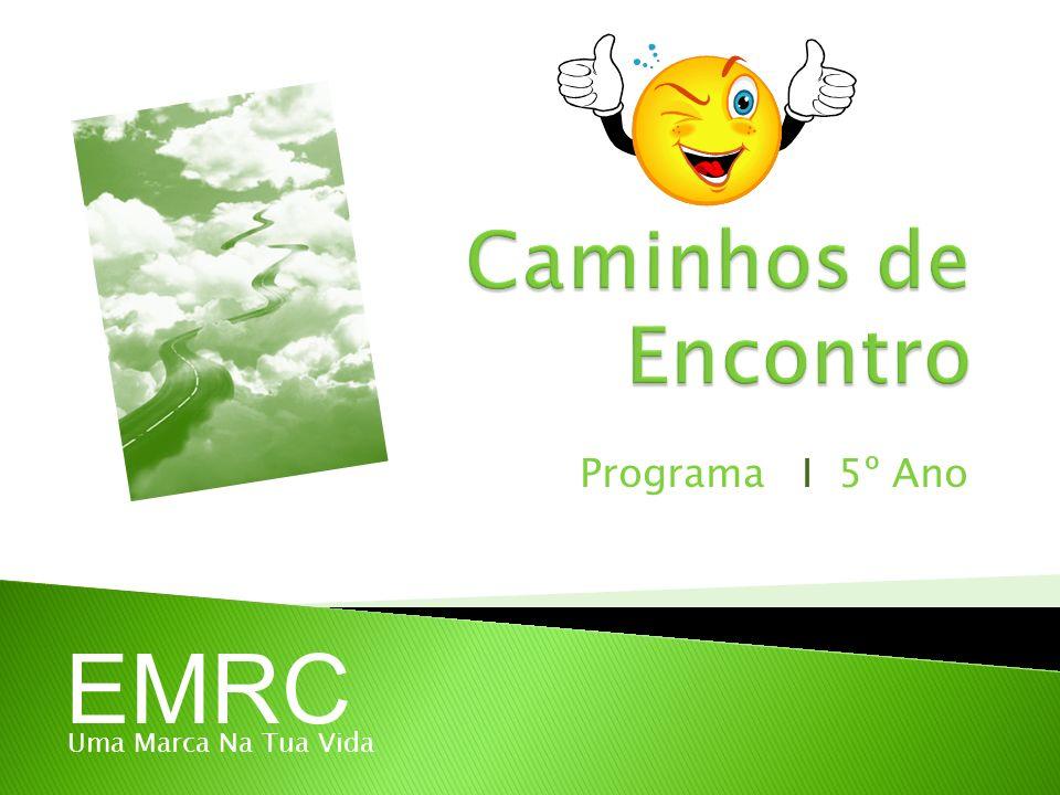 Programa I 5º Ano EMRC Uma Marca Na Tua Vida