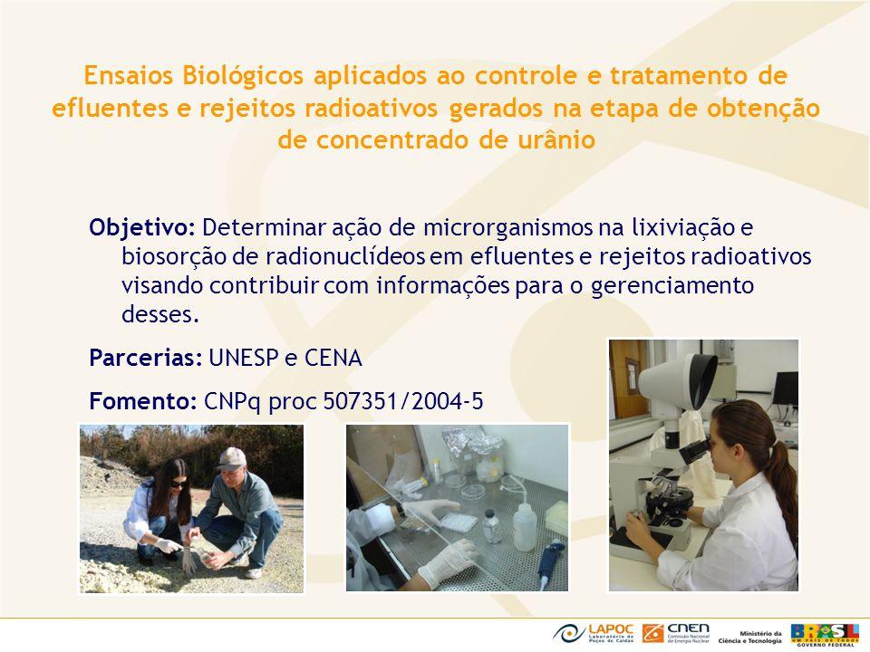 Objetivo: Determinar ação de microrganismos na lixiviação e biosorção de radionuclídeos em efluentes e rejeitos radioativos visando contribuir com inf
