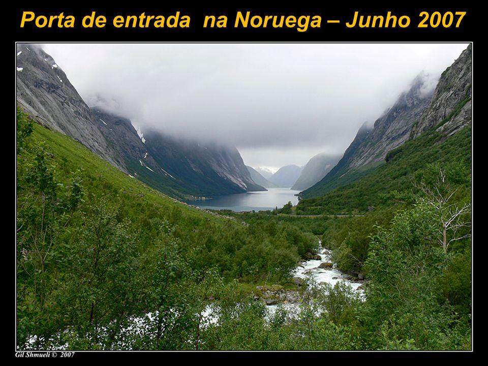 Porta de entrada na Noruega – Junho 2007