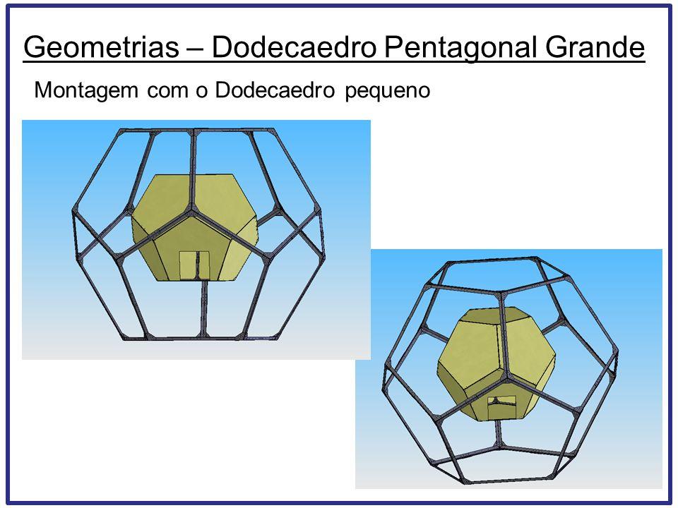 Geometrias – Dodecaedro Pentagonal Grande Montagem com o Dodecaedro pequeno