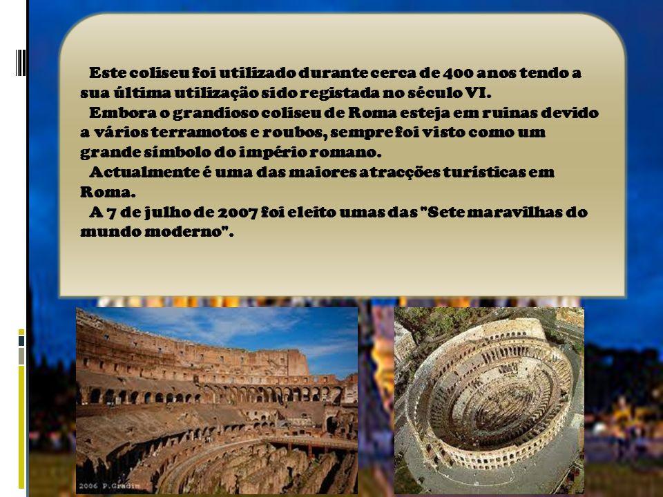 O coliseu de Roma também conhecido como Anfiteatro flaviano é um grande edifício em Roma construído no tempo dos romanos.