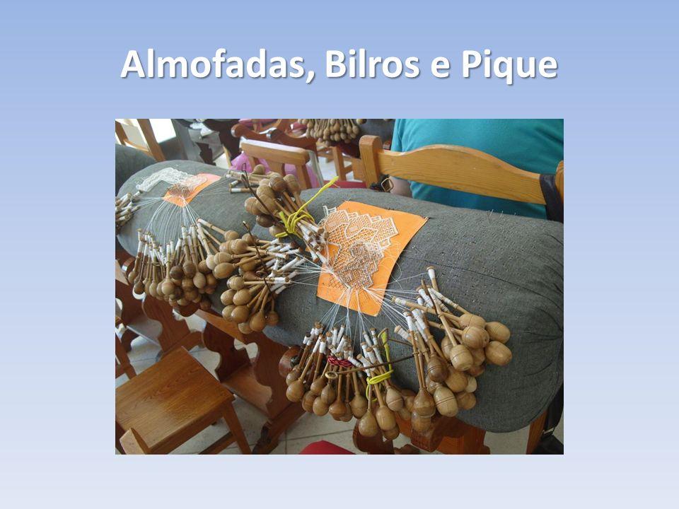Almofadas, Bilros e Pique
