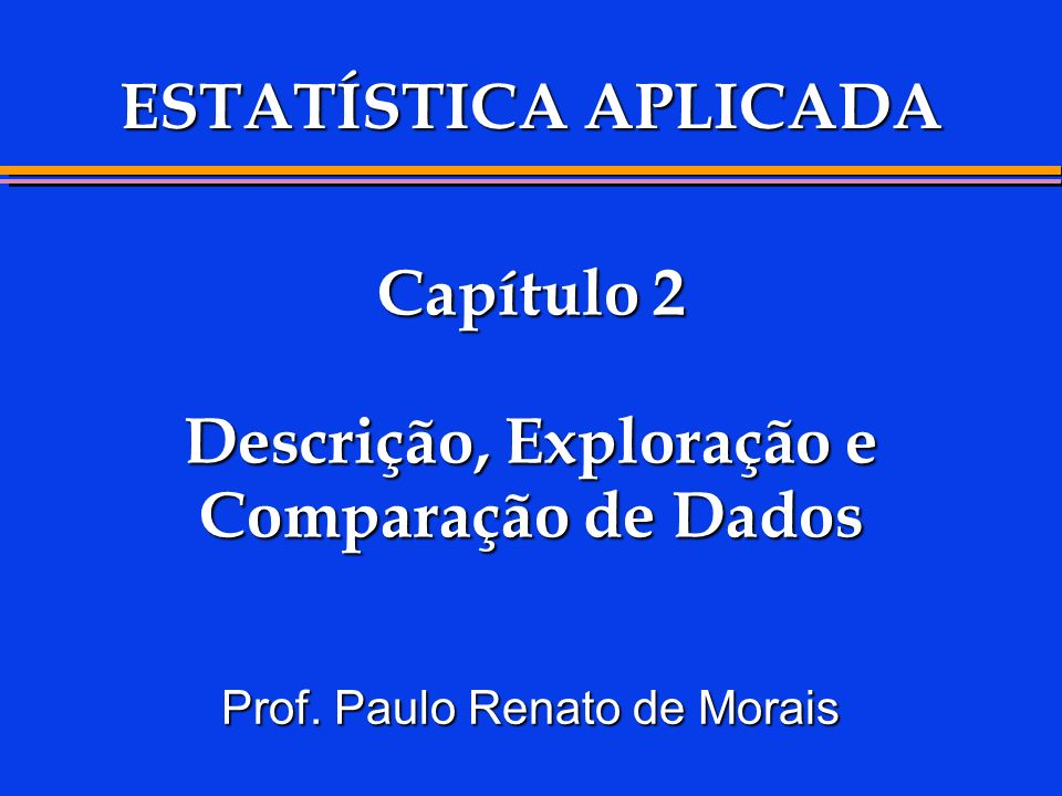 Fórmula do Desvio Padrão Amostral SS (XX) n (XX)(XX)(XX) n i i n n 2 2 1 1 2 2 22 1 1