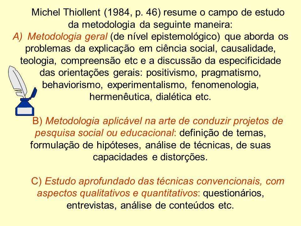 Michel Thiollent (1984, p.