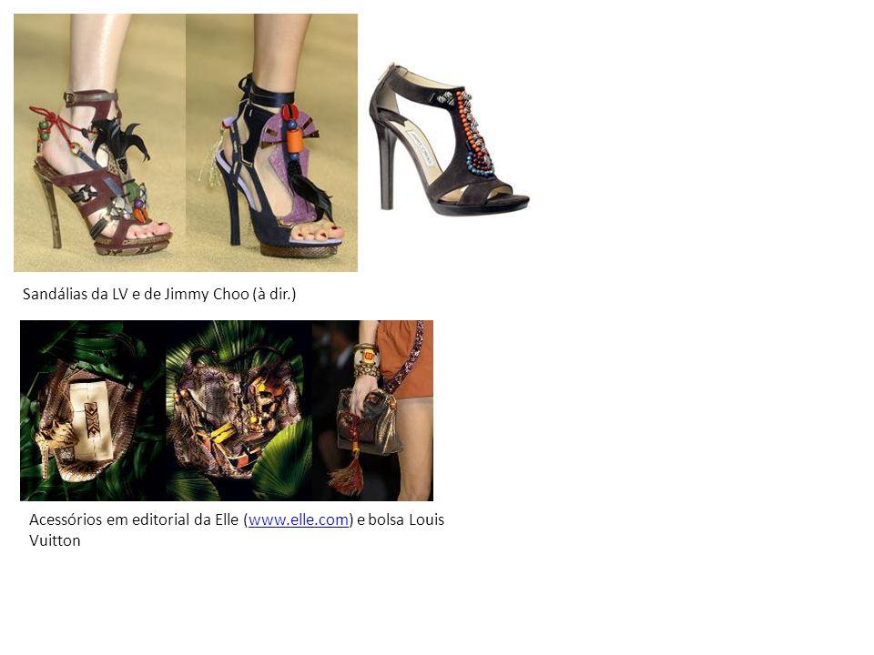 Sandálias da LV e de Jimmy Choo (à dir.) Acessórios em editorial da Elle (www.elle.com) e bolsa Louis Vuittonwww.elle.com