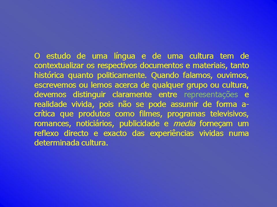 O estudo de uma língua e de uma cultura tem de contextualizar os respectivos documentos e materiais, tanto histórica quanto politicamente. Quando fala