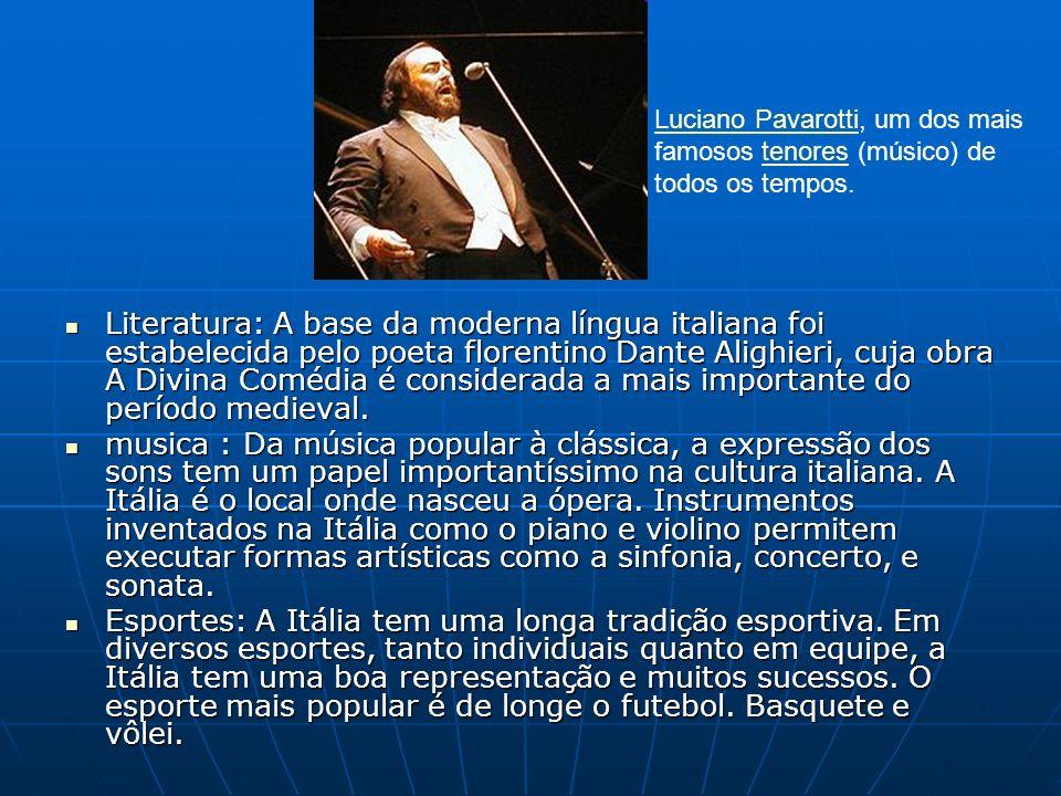 Literatura: A base da moderna língua italiana foi estabelecida pelo poeta florentino Dante Alighieri, cuja obra A Divina Comédia é considerada a mais